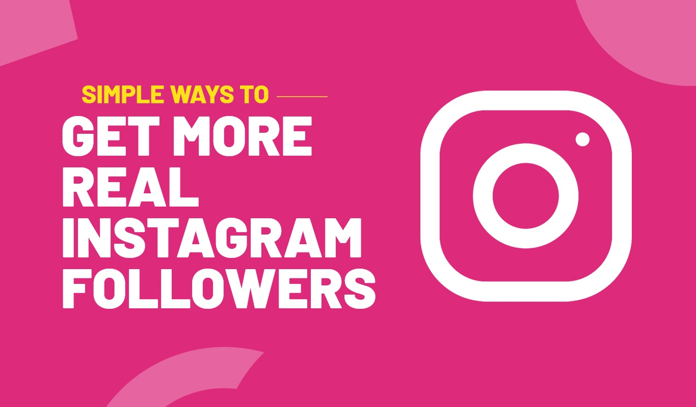 How You Can Get 100 to 200 Real Instagram Followers Fast